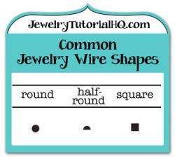 common jewelry wire shapes