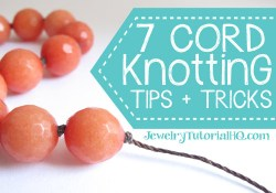 7 Top Cord Knotting Tips and Tricks