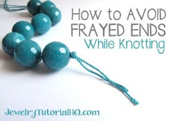 Cord Knotting Tip: How to Prevent Frayed Ends