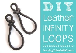 DIY leather infinity loops / figure 8 links or earrings by JewelryTutorialHQ