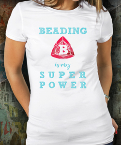 Beading is my Super Power women's tee - JTHQ swag store