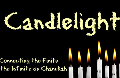 Candlelight: Connecting the Finite to the Infinite on Chanukah