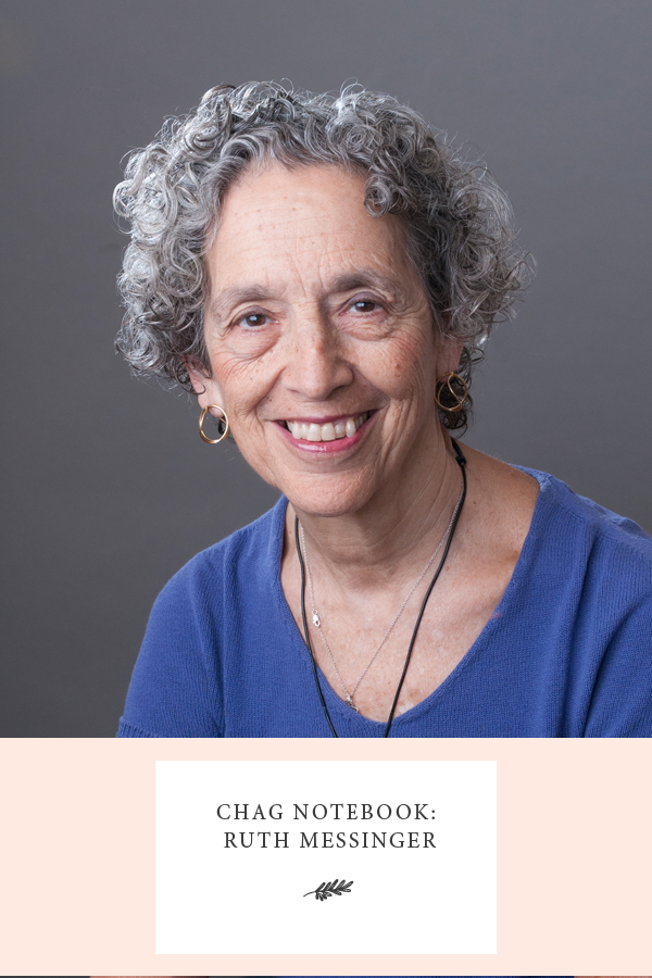 Chag Notebook: Ruth Messinger
