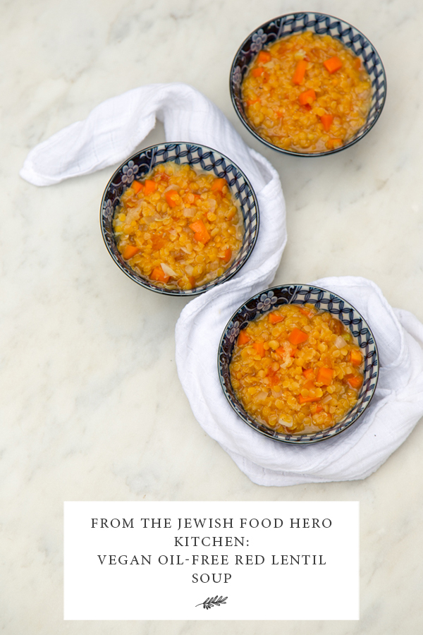 Vegan oil-free red lentil soup, Jewish food traditions with vegan options