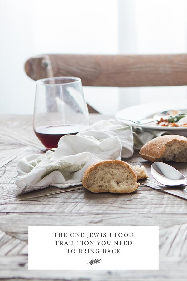 Bringing back Jewish food traditions, Jewish food traditions, food traditions