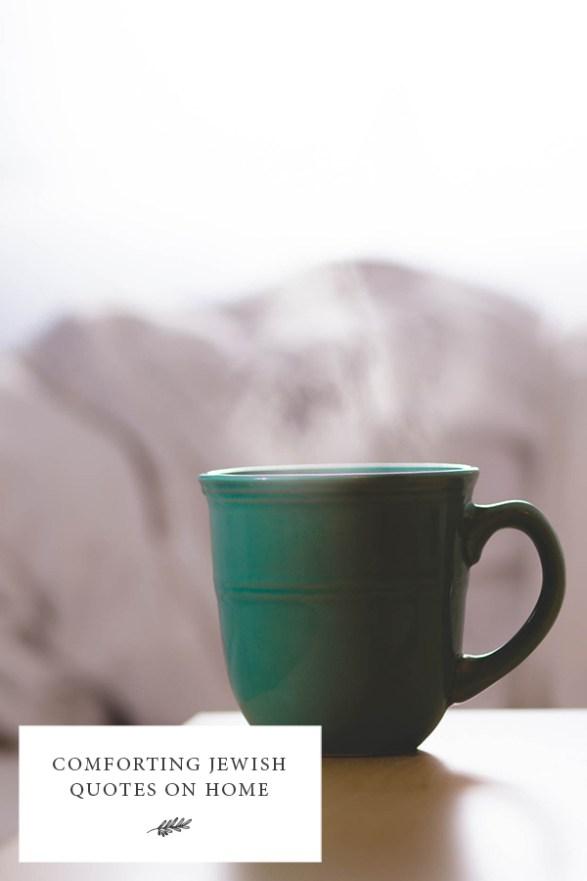 Comforting Jewish Quotes on Home - Green Mug