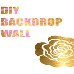 DIY Backdrop Wall for Styled Shoot || DIY fondo para sesión estilizada