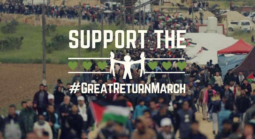 "Huge Palestinian march with text overlaid reading ""support the #greatreturnmarch"""