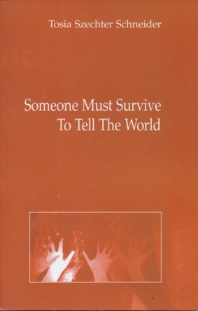 Someone Must Survive to Tell the World