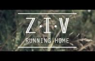 Ziv – Running Home