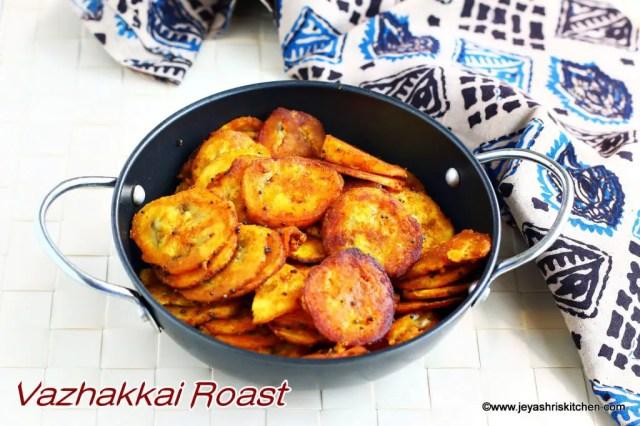 Vazhakkai-varuval recipe