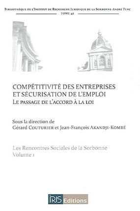 [biblio.jfak] – Compétitivité des entreprises et sécurisation des emplois, le passage de l'Accord à la Loi – Ouvrage [télécharger…]
