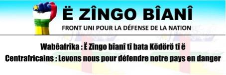 Mémorandum. SAUVER LE CENTRAFRIQUE, IL Y A URGENCE ! Ë Zîngo Bîanî – Front Uni pour la Défense de la Nation