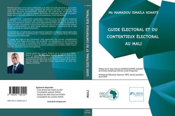 Livre – GUIDE DES ÉLECTIONS AU MALI, par Me Mamadou Konaté, préface du Pr Akandji-Kombé