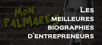 Biographies entrepreneurs