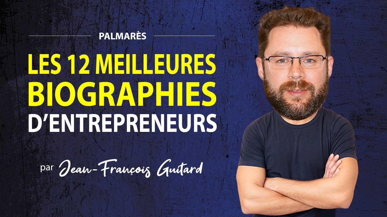 12 meilleurs biographies entrepreneurs
