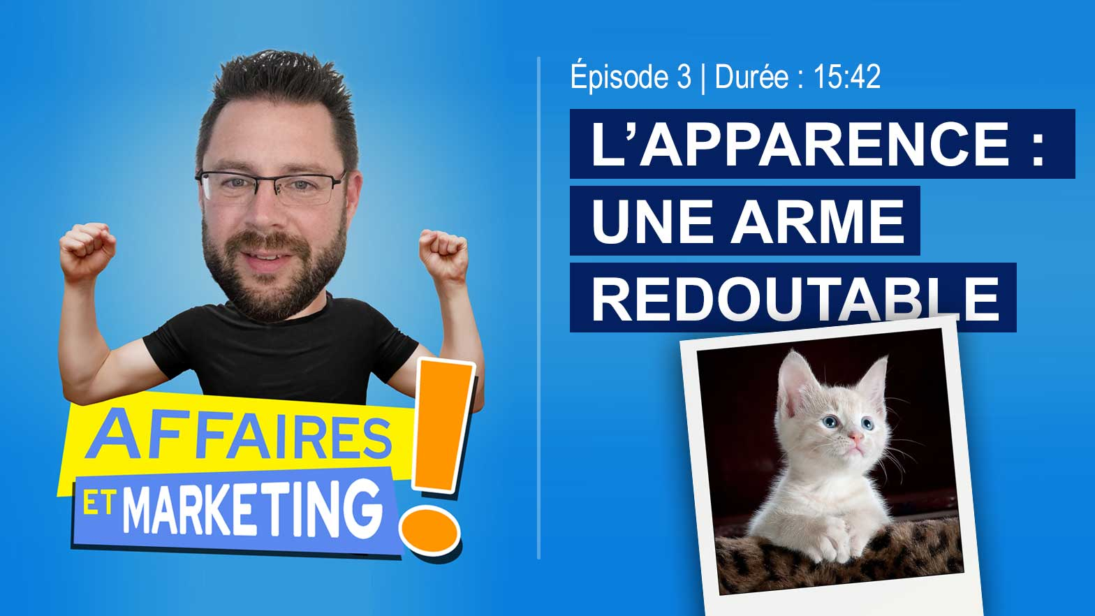 Podcast : L'apparence, une arme redoutable