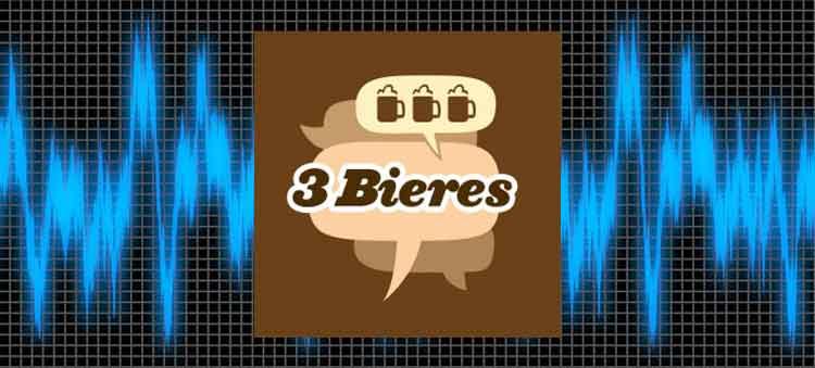 meilleurs podcasts québécois 3 bières