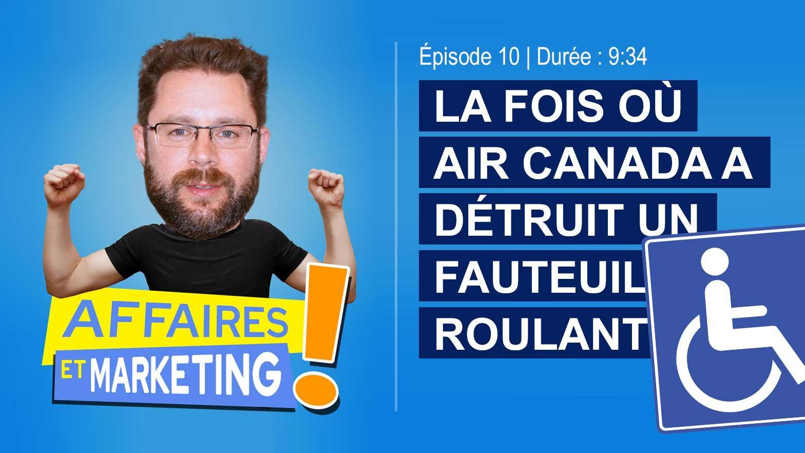 Podcast affaires et marketing - Épisode 10