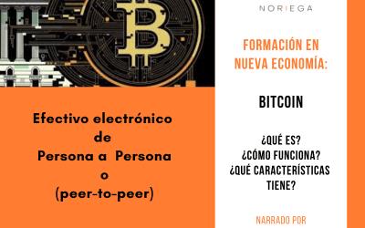 Bitcoin, ¿Qué es? ¿Qué características tiene? ¿Cómo funciona?