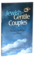 Jewish Gentile Couples - Trends, Challenges and Hopes