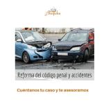Accidentes de tráfico y reforma del código penal