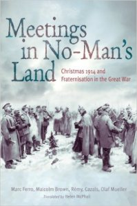 The English translation, 'Meetings in No-Man's Land: Christmas 1914 and Fraternization in the Great War,' appeared a year later in 2006.