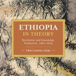 Elleni Centime Zeleke on Ethiopia in Theory