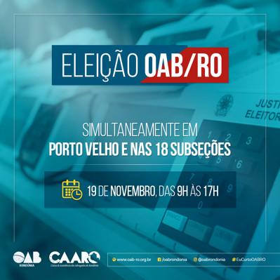 ELEIÇÃO – OAB-RO elege nesta segunda (19) nova diretoria
