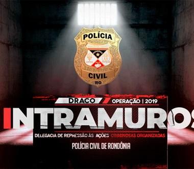 INTRAMURUS – Operação contra facções criminosas é deflagrada em Rondônia e no MT
