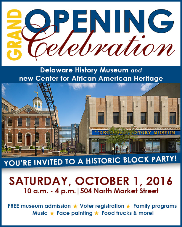 Delaware Historical Society Grand Opening October 1, 2016