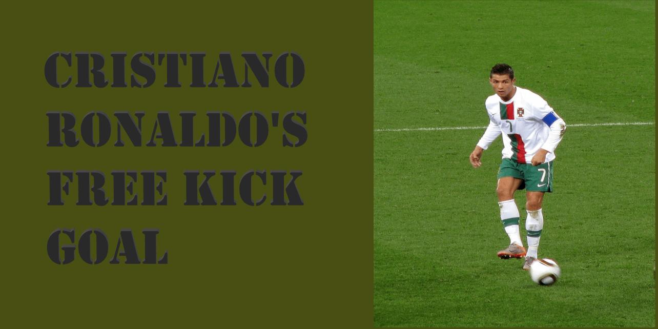 Cristiano Ronaldo 's free kick goal details.