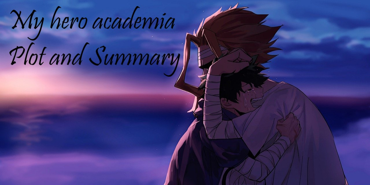 My hero academia tv series summary