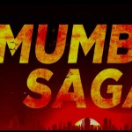 মুম্বাই সাগা, Mumbai Saga movie