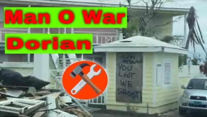 Man O War Cay After Dorian