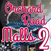 Orchard Road Malls Part II | christmasSG 2013