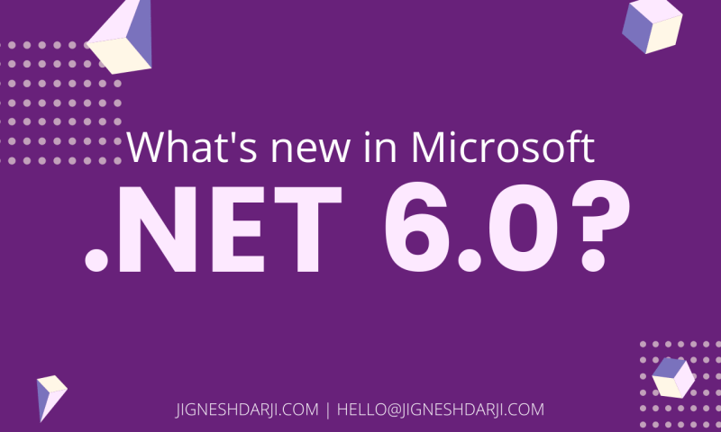 What's new in Microsoft .NET 6.0