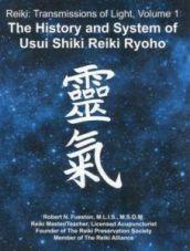 Robert N Fueston: Az usui shiki ryoho rendszere története