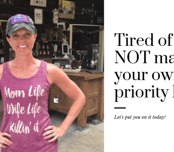 priority, busy mom, mom, self-care, fitness, mindset, goals, family