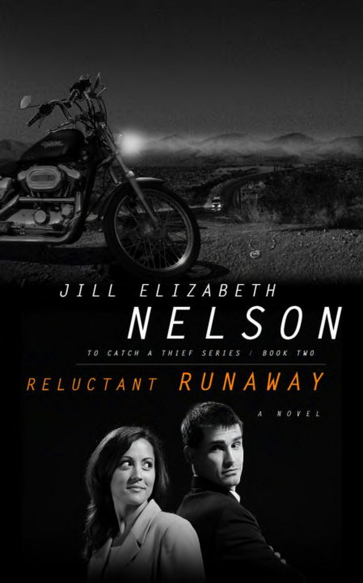 Reluctant Runaway: Book 2 In The To Catch A Thief Series By Jill Elizabeth  Nelson