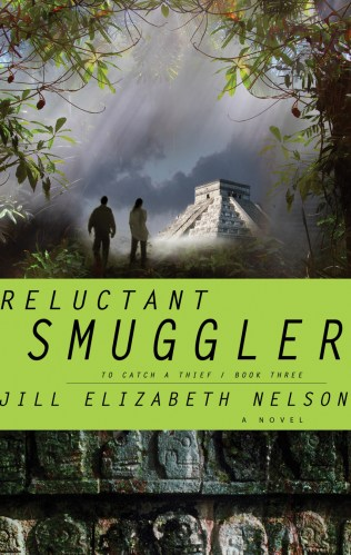 Cover for Jill Elizabeth Nelson's Reluctant Smuggler, Book 3 in the To Catch A Thief Mystery Suspense Series