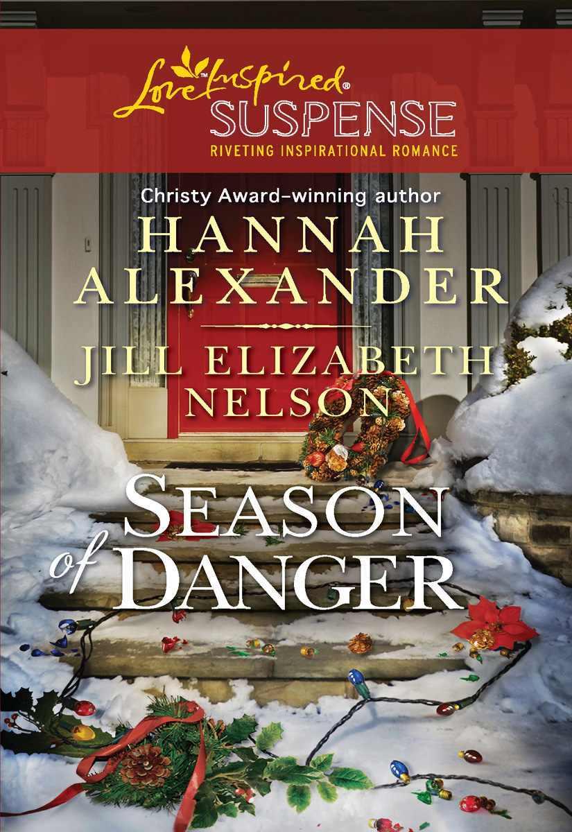 Season Of Danger: Mistletoe Mayhem A Love Inspired Suspense Novella By Jill  Elizabeth Nelson