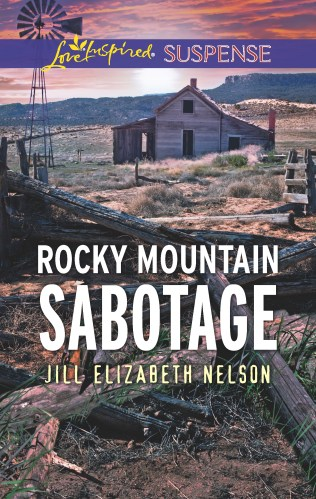 Cover for Jill Elizabeth Nelson's book Rocky Mountain Sabotage, A Love Inspired Suspense Mystery