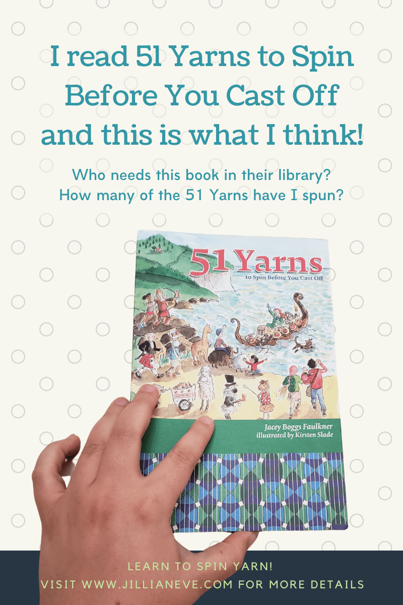 I read 51 Yarns to Spin Before You Cast Off and this is what I think! Who is the book for? How many of the 51 yarns have I spun? A picture of the cover of the book.