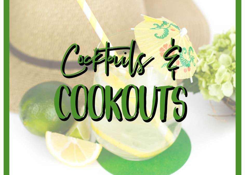 Cocktails and Cookouts Made Healthier