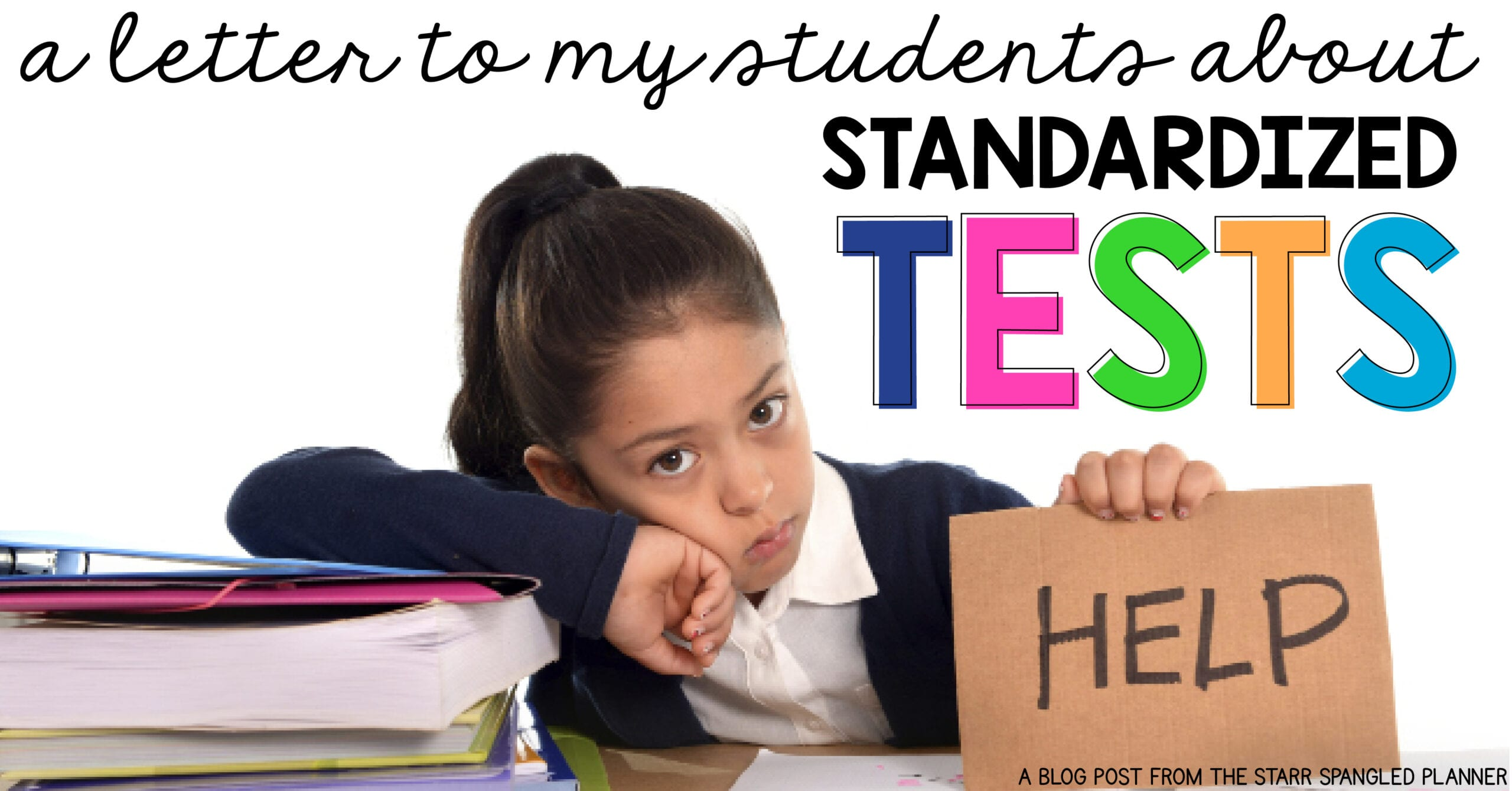 An Open Letter to my Students About Standardized Tests