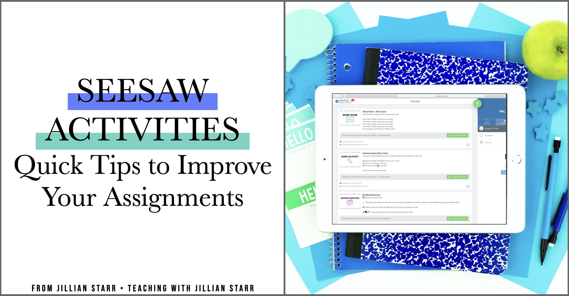 Seesaw Activities: Quick Tips to Improve Your Assignments during Distance Learning and Remote Teaching