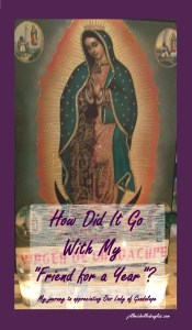 My Journey to Appreciating Our Lady of Guadalupe