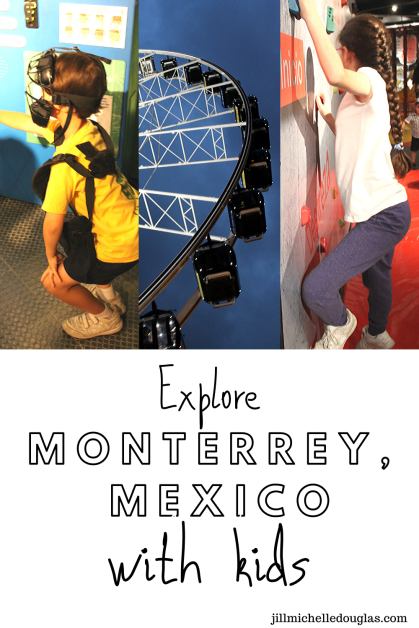 Explore Monterrey with kids