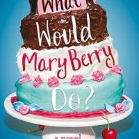 #ThrowbackThursday - What Would Mary Berry Do? by Claire Sandy- 4*s